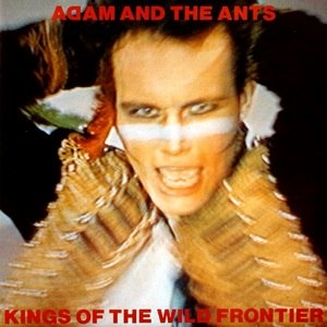 Kings of the Wild Frontier - Image: Adam&the Ants Kingsofthe Wild Frontier