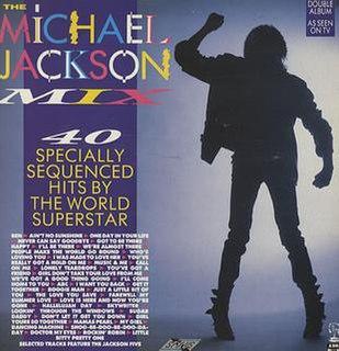 <i>The Michael Jackson Mix</i> 1987 compilation album by Michael Jackson