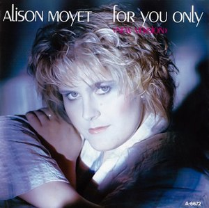 For You Only - Image: Alison Moyet For You Only 1985 European Single