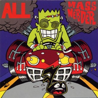 Mass Nerder - Image: All Mass Nerder cover