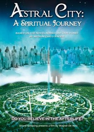 Astral City: A Spiritual Journey - Image: Astral City 2010 film poster