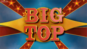 Big Top (UK TV series) - Big Tops title card