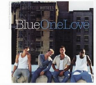 One Love (Blue song) song by Blue