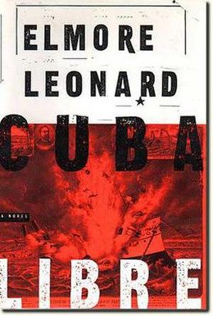Cuba Libre (novel) - First edition