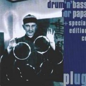 Drum 'n' Bass for Papa - Special Edition album cover