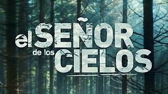 El Señor de los Cielos - Season six title card