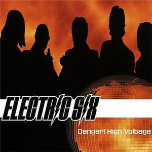 Danger! High Voltage - Image: Electric Six Danger!High Voltage