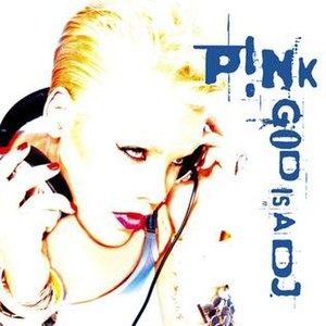 God Is a DJ (Pink song)