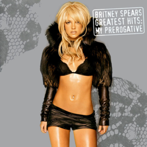 Greatest Hits: My Prerogative - Image: Greatest Hits My Prerogative