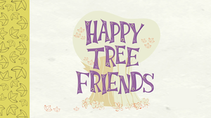 Happy Tree Friends - Image: HTF Opening Sequence