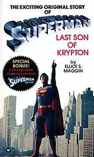 <i>Superman: Last Son of Krypton</i> Book by Elliot S. Maggin