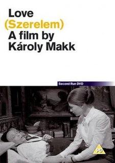 <i>Love</i> (1971 film) 1971 film by Károly Makk