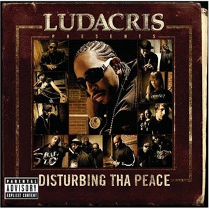Disturbing tha Peace (album) - Image: Ludacris Presents Disturbing tha Peace