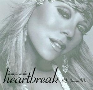 Bringin' On the Heartbreak - Image: Mariah Carey Bringin' On the Heartbreak US cover