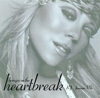 Bringin' On the Heartbreak - Image: Mariah Carey Bringin' On the Heartbreak US cover