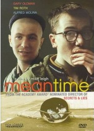 Meantime (film) - Image: Meantimemikeleigh
