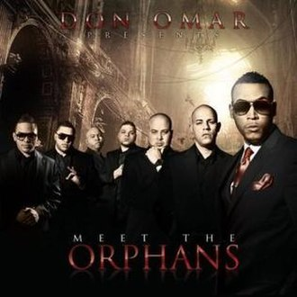 Don Omar Presents: Meet the Orphans - Image: Meet the Orphans album cover