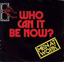 Men at work-Who Can It Be Now (Australia).jpeg