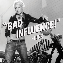 Pink - Bad Influence (Official Single Cover).png