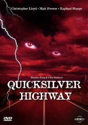 Quicksilver Highway - Image: Quicksilver Highway Film Poster