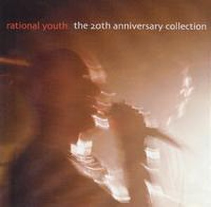 The 20th Anniversary Collection - Image: Rational Youth 20th Anniversary Collection