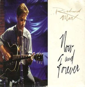 Now and Forever (Richard Marx song) - Image: Richard Marx Now and Forever