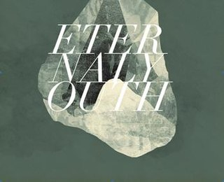 <i>Eternal Youth</i> (Rolo Tomassi album) 2011 compilation album by Rolo Tomassi