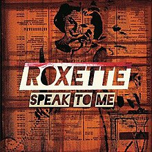 Roxette - Speak To Me (Front).jpg