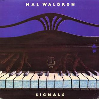 Signals (Mal Waldron album) - Image: Signals (Mal Waldron album)