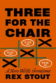 <i>Three for the Chair</i> book by Rex Stout
