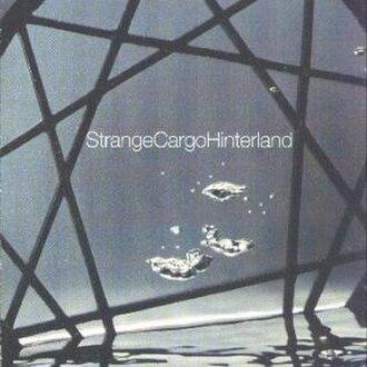 Strange Cargo Hinterland - Image: Strange Cargo Hinterland