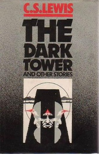 The Dark Tower (Lewis novel) - First UK edition (publ. Collins)