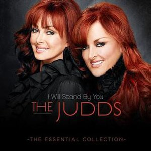 I Will Stand by You: The Essential Collection - Image: The Judds 2011