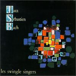 Bach's Greatest Hits - Image: The Swingle Singers Jazz Sebastien Bach FR