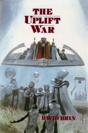 The Uplift War - Cover of first edition (hardcover)