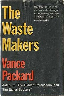<i>The Waste Makers</i>