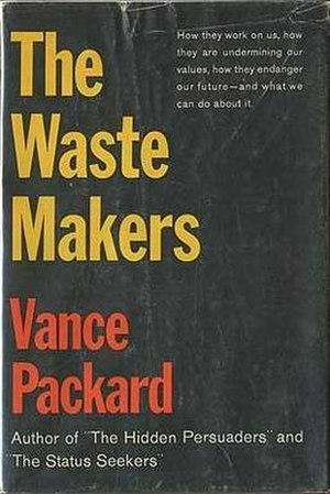 The Waste Makers - First edition
