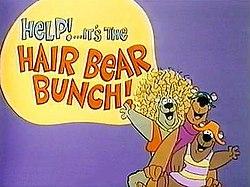 Help Its The Hair Bear Bunch Wikipedia