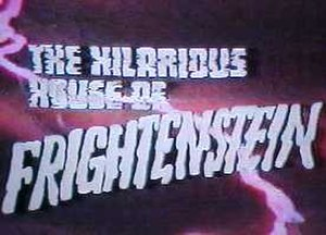 The Hilarious House of Frightenstein - Title card for the show