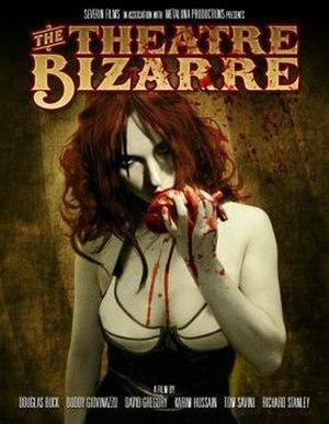 The Theatre Bizarre - Image: The Theatre Bizarre