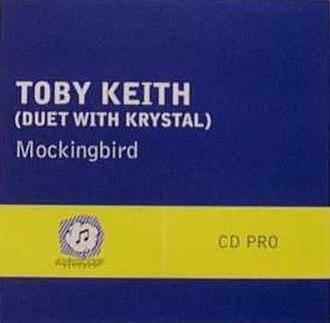 Mockingbird (Inez & Charlie Foxx song) - Image: Tobykeith 360492