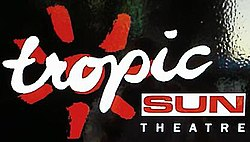 Tropic Sun Theatre sign.jpg