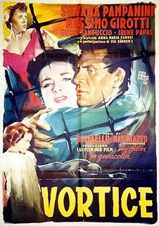 <i>Vortice</i> 1953 film by Raffaello Matarazzo