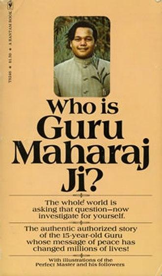 Who is Guru Maharaj Ji? - Book cover, Paperback ed.