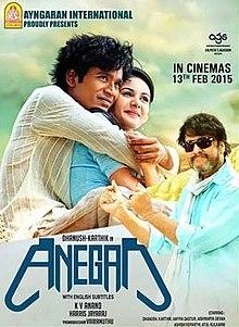 Anegan (2015) [Tamil] SL DM - Dhanush, Amyra Dastur, Karthik, Ashish Vidyarthi, Aishwarya Devan and Jagan
