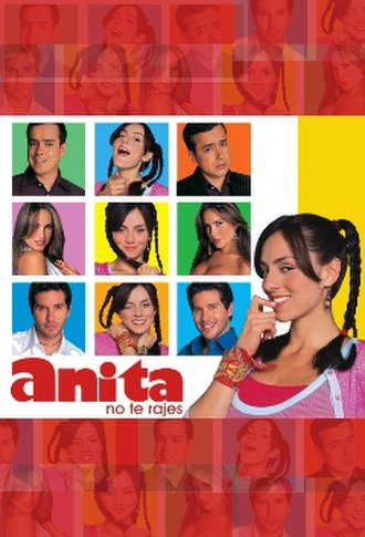 Anita no te rajes - Image: Anita no te rajes