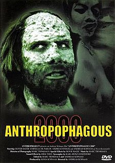 <i>Anthropophagous 2000</i> 1999 film by Andreas Schnaas