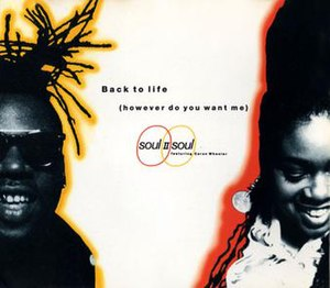 Back to Life (However Do You Want Me) - Image: Back to life however do you want me soul ii soul single