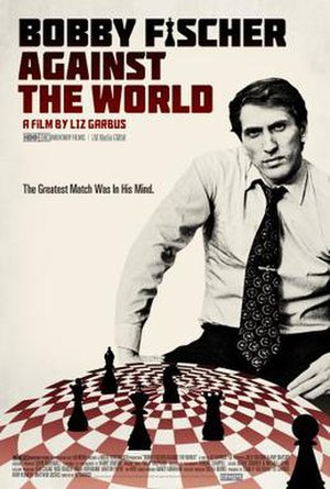 Bobby Fischer Against the World - Image: Bobby Fischer Against the World