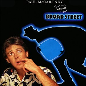 Give My Regards to Broad Street - Image: Broad Street Cover